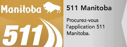 Procurez-vous l'application 511 Manitoba